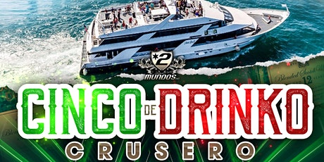 Cinco De Drinko (Banda Yacht Party) tickets