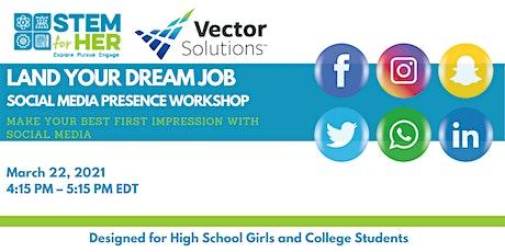 Land Your Dream Job: Social Media Presence Workshop tickets