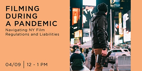Filming During a Pandemic: Navigating NY Film Regulations and Liabilities tickets