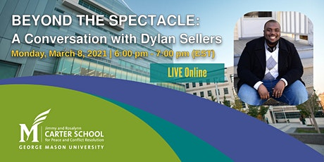 Beyond the Spectacle: A Conversation with Dylan Sellers tickets