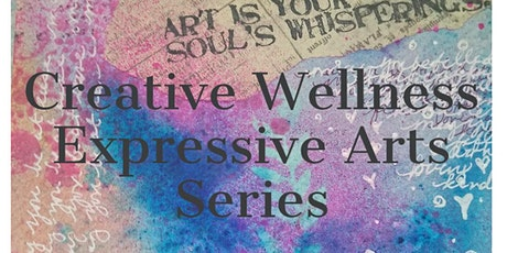 Creative Wellness Series Session 1 tickets