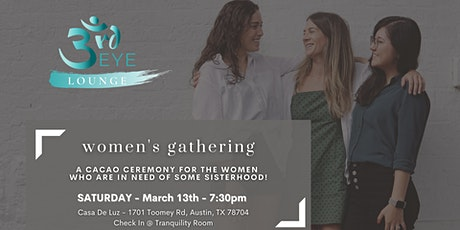 Monthly Cacao Ceremony Women's Gathering tickets