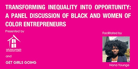 Transforming inequality into opportunity: A Panel of Black + Women of Color tickets
