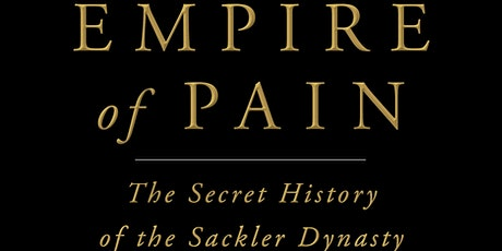 Patrick Radden Keefe + Anand Giridharadas: Empire of Pain tickets