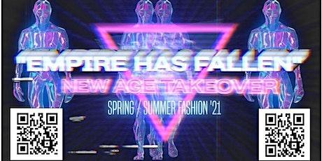 "LA FASHION WEEK   ""Empire Has Fallen"" New Age Take Over  Fashion Show tickets"