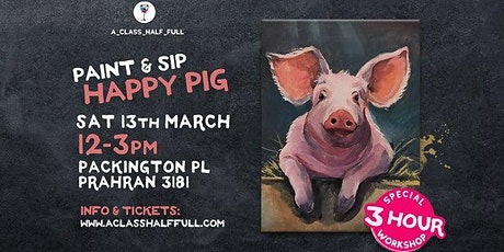 Happy Pig Paint and Sip workshop tickets
