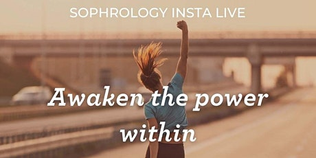 Awaken the Power Within - Free Sophrology Instagram Session tickets