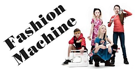 Fashion Machine Camp tickets