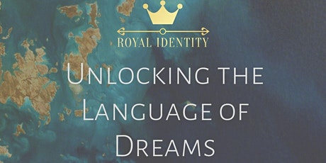 Unlocking the Language of Dreams tickets