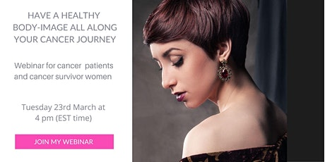 Have a healthy body-image all the way of your cancer journey tickets