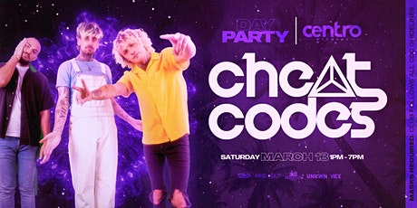 Cheat Codes Day Party at Centro Wynwood 3/13 tickets