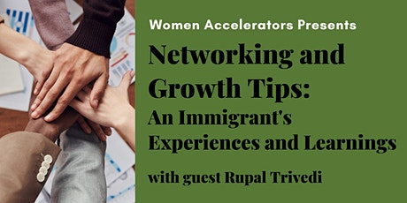 Networking and Growth Tips - An Immigrants Experiences and Learnings tickets