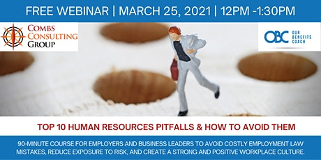 Top 10 HR Pitfalls and How to Avoid Them tickets