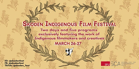 Skoden Indigenous Film Festival tickets