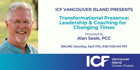 Transformational Presence with Alan Seale tickets