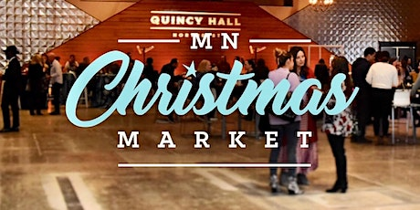 MN Christmas Market 2021 at Quincy Hall (Minneapolis) tickets