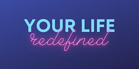 Your Life Redefined Workshop: Access Your Inner Wisdom & Change Your Life tickets