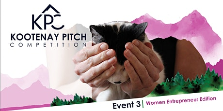 Kootenay Pitch Competition Event #3 (Women Entrepreneur Edition!) tickets