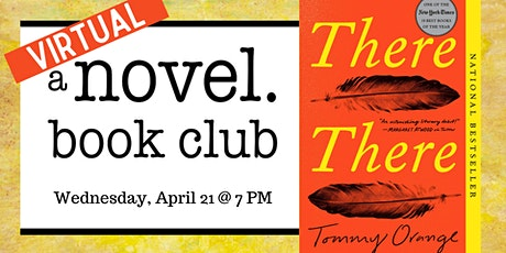 A Novel Book Club: There There tickets