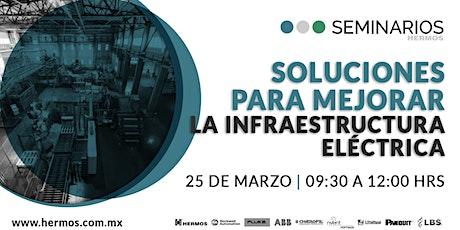 Seminario Hermos | Soluciones para mejorar la Infraestructura Eléctrica entradas
