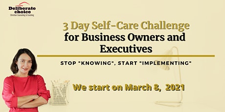 3 Day Self-Care Challenge for Business Owners and Executives tickets