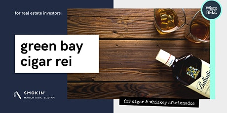 Green Bay's Cigar REI (for real estate investors) tickets