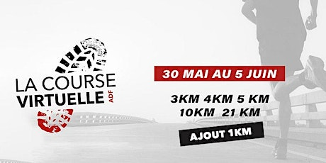 La Course Virtuelle ADF 2021 tickets