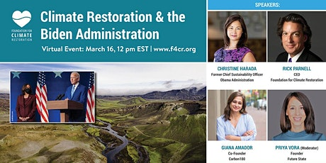 Climate Restoration & the Biden Administration tickets