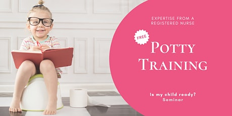*Is My Child Ready?* Potty Training Seminar tickets