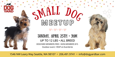 Small Dog Meetup at the Dog Yard tickets