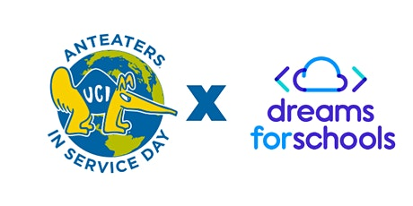 2nd  Annual Anteaters in Service Day - Dreams for Schools tickets
