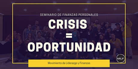 Taller gratuito de FInanzas Personales, Crisis = Oportunidad 25 Marzo tickets
