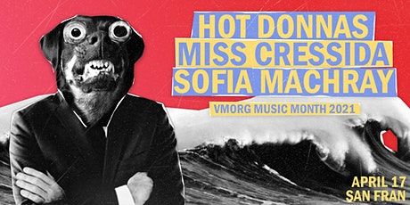 Hot Donnas / Miss Cressida / Sofia Machray tickets