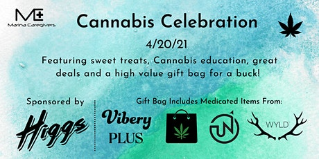 4/20 Cannabis Celebration Presented by Marina Caregivers & Higgs tickets