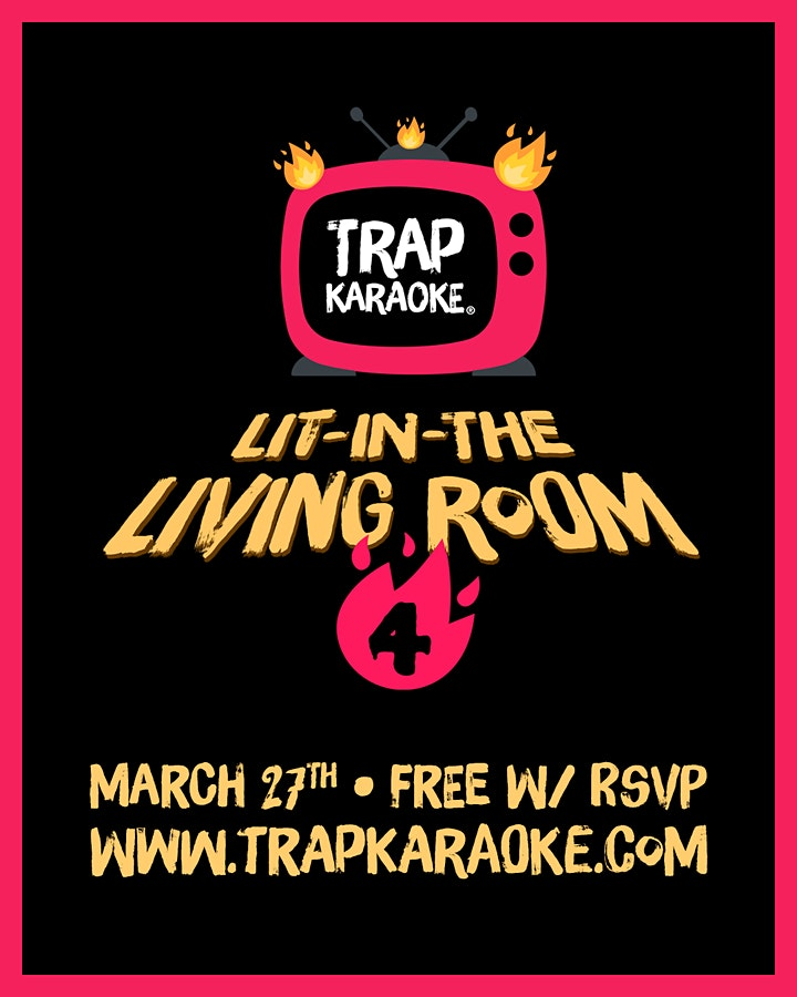 Trap Karaoke: Lit-In-The Living Room 4 image
