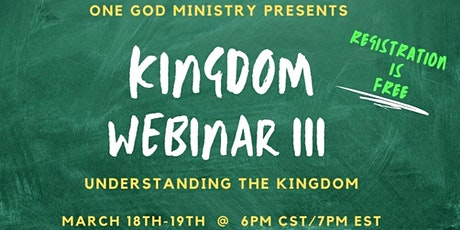 Kingdom Webinar III tickets