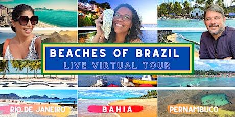 Brazilian Beaches Live Virtual Tour ingressos