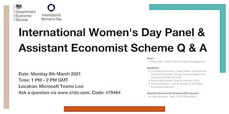 International Women's Day Panel  and   Assistant Economist Scheme Q & A tickets