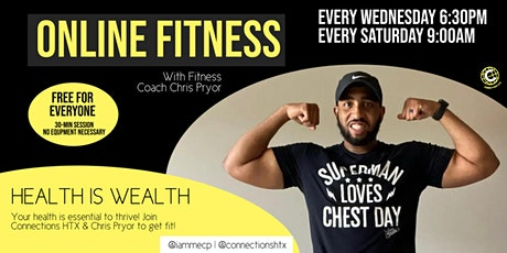 HEALTH IS WEALTH - Fitness Camp with Chris Pryor x Connections HTX tickets