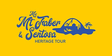 My Mt Faber & Sentosa Heritage Tour: Serapong Route [English] (13 Mar 2021) tickets