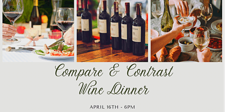 Compare & Contrast Wine Dinner tickets