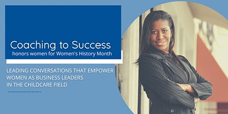 Coaching to Success: Conversations that Empower  Women as Business Leaders tickets