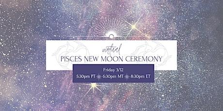 Pisces New Moon Ceremony & Soundbath (Virtual) tickets