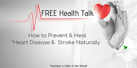 How to Prevent & Heal Heart Attack & Stroke Naturally tickets