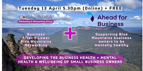 Lower Blue Mountains: Business  After 5: Good Mental Health = Good Business tickets