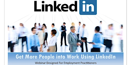 How to Help More People Into Work  by Using LinkedIn tickets
