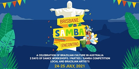 Brisbane Samba Encontro and Australian Samba Competition tickets