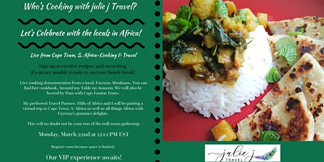 Cooking & Travel- Live from S. Africa. Not your usual lunch and learn. tickets