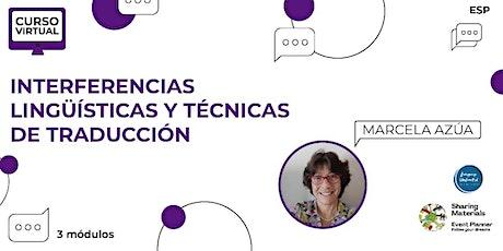 Curso Virtual Interferencias Lingüísticas y Técnicas de Traducción (3 Mód) entradas
