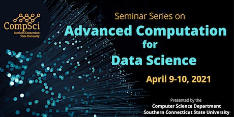 Seminar Series on Advanced Computation for Data Science (AC-DS) tickets